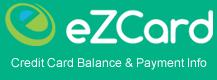 EZ Card Info, Credit Card Balances & Payment Info